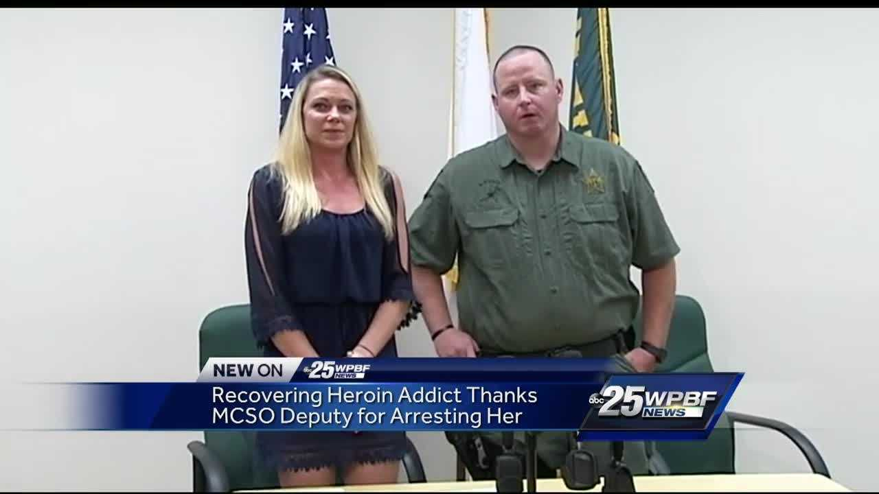 Recovering heroin addict thanks MCSO deputy for arresting her