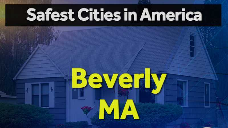 Safest Cities in America: Several Mass. towns on 2017 list