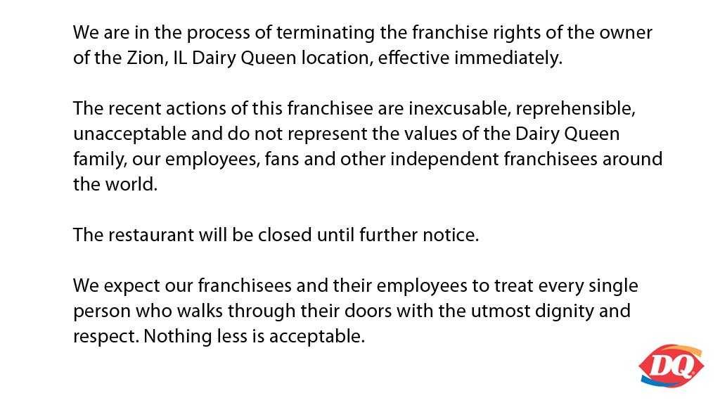 dq responses Dairy queen thank you for your email of nov 5, 2003 the dairy queen system's goal is to always provide safe, high-quality food products to all of our consumers and that is why your findings greatly concern us as with most chains in the quick service restaurant industry, all of our locations are required to follow strict health and sanitation.