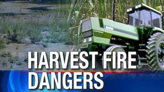 Harvest fire dangers