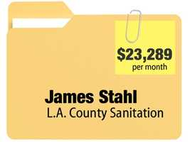 James Stahl receives $23,289.98 a month for an annual $279,479.76 pension from the Los Angeles County Sanitation District.