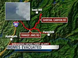 5 p.m. WednesdayEvacuations are called near Yankee Jims and Shirttail Canyon roads.