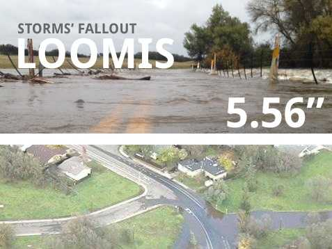 In all, Loomis saw 5.56 inches of rain.