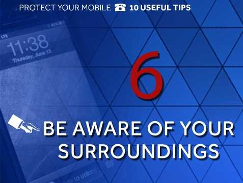 Distracted walking and talking: Be aware of your surroundings and avoid walking down the street while talking or texting on your phone. Being distracted allows thieves to grab the phone while you're occupied and get away.
