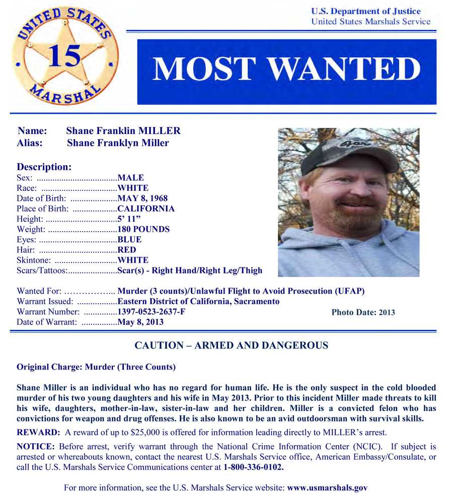 The U.S. Marshals Service recently added Shane Franklin Miller, who is wanted on three counts of murder, to its most wanted fugitives list. Click here to see full wanted poster