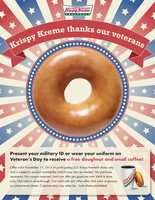 Krispy Kreme locations are giving veterans and active duty personnel a free doughnut and small coffee on Monday (Call ahead to confirm)