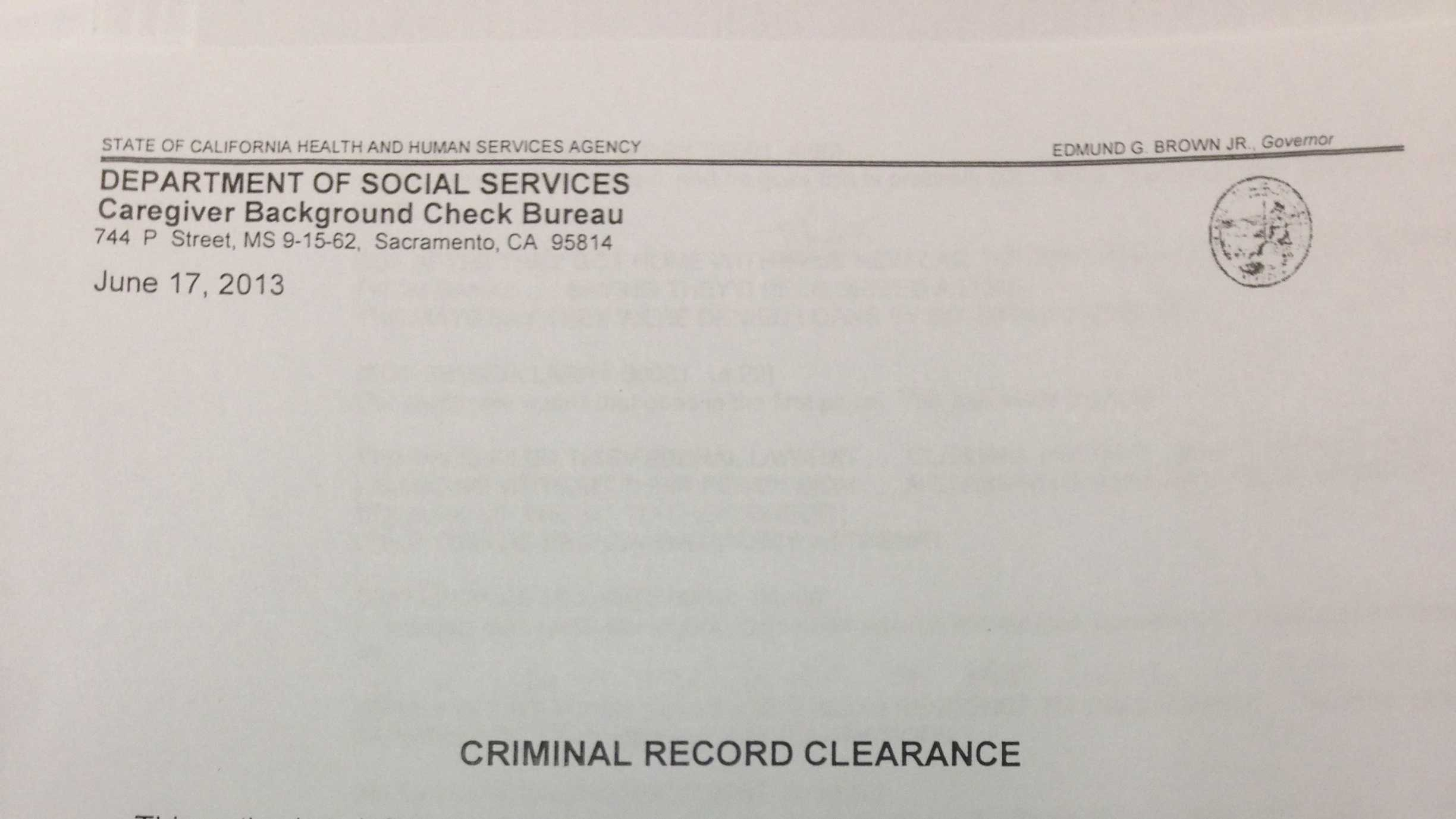 This is a copy of a blank letter sent by the California Department of Social Services' background check department. The department's policy has been to send these letters, clearing individuals to work prior to completing their investigations into arrests.