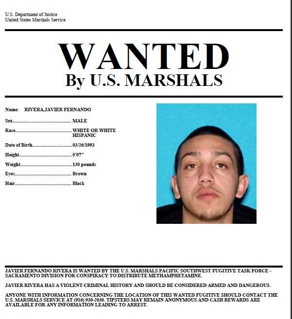 Javier Fernando Rivera: Rivera is wanted on suspicion of distributing methamphetamine. If you know of Rivera's whereabouts, you are asked to call 916-930-2030.Click here to view enlarged image.