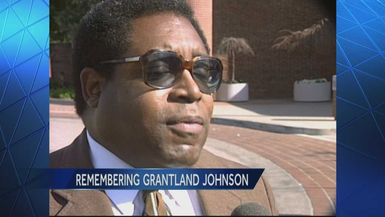 Remembering Grantland Johnson who died Tuesday after a long career serving others.