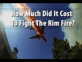 The so-called Rim Fire that burned more than 250,000 acres in the Stanislaus National Fire ended up becoming the third largest wildfire in the state's history. Cycle through this slideshow to see how much it cost the U.S. National Forest Service to fight the Rime Fire.