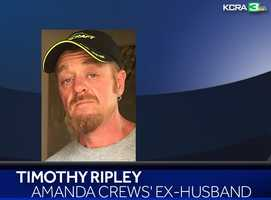 Timothy Ripley, Crews' ex-husband and Elizabeth and Christopher's biological father, told KCRA 3 he was devastated when he heard the news of Saturday's homicides.