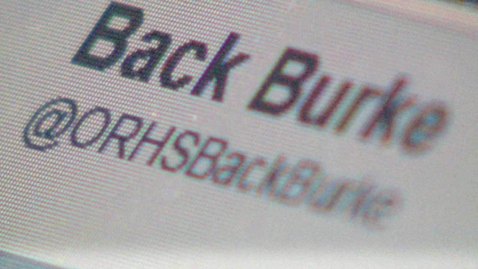 "Students and parents created a Twitter profile called ""Back Burke"" in order to show their support for Oak Ridge High School principal Paul Burke."