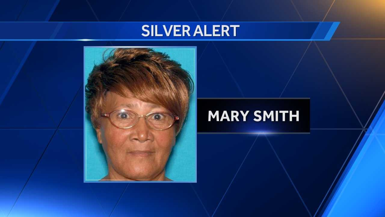 A Silver Alert has been issued for Mary Smith, 68, who was last seen by family members in Sacramento about 10 a.m. Friday.