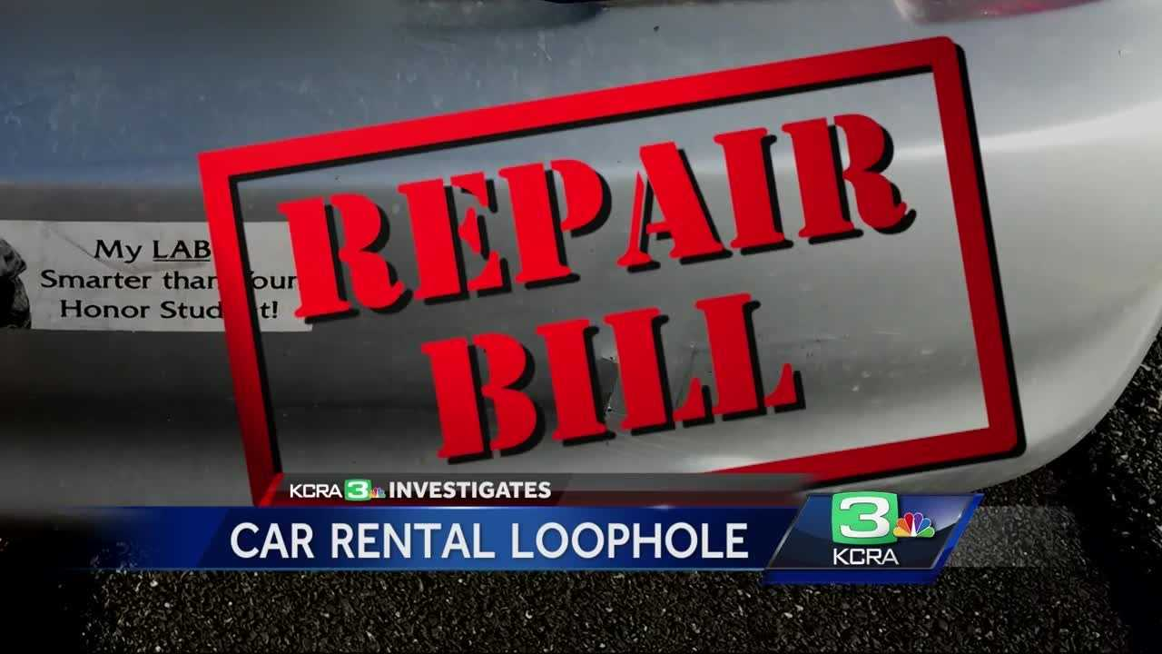 KCRA 3 Investigates looks into a loophole in rental car policies.