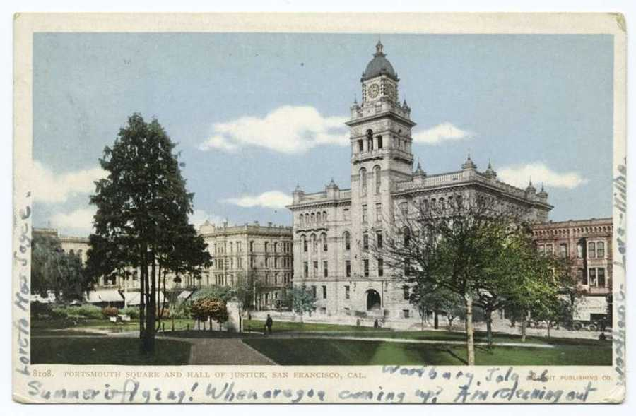 A postcard from the Detroit Publishing Company shows the Hall of Justice in Portsmouth Square. The beautiful building burned down during the 1906 earthquake and fire.