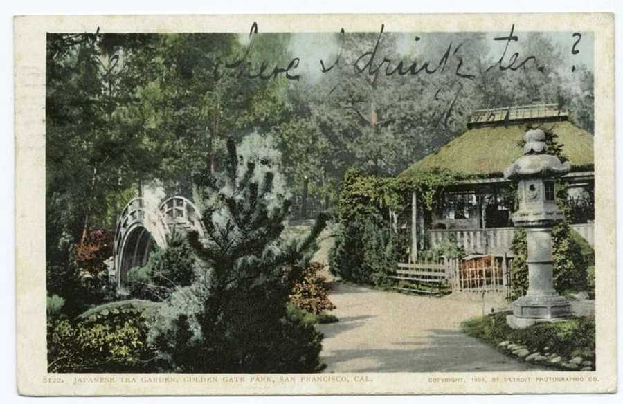 "A postcard from the Detroit Publishing Company shows the Japanese tea garden in Golden Gate Park. ""This is where I drink tea,"" someone wrote on the postcard."