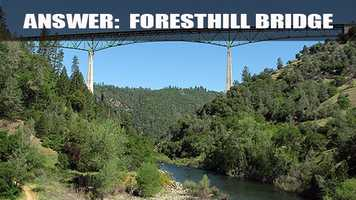 It has the highest bridge in California and the fourth highest bridge in the country.