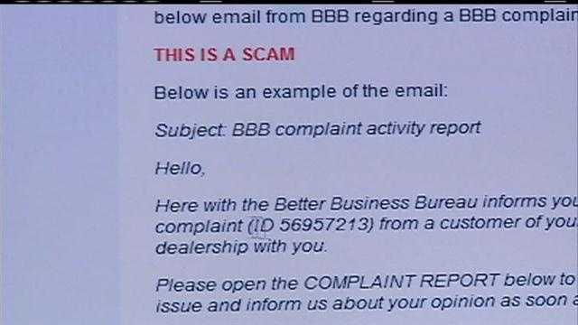 The Better Business Bureau says it's received phone calls from businesses who want to know about an email claiming to be sent from the BBB.