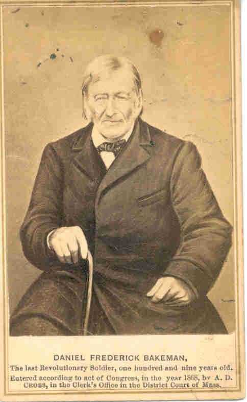 Daniel Frederick Bakeman couldn't prove he served, but the U.S. Congress granted him a pension in 1867. If they were right, Bakeman was the last surviving veteran of the Revolutionary War, dying in 1869. He claimed his marriage lasted 91 years, which would make it the oldest in history.