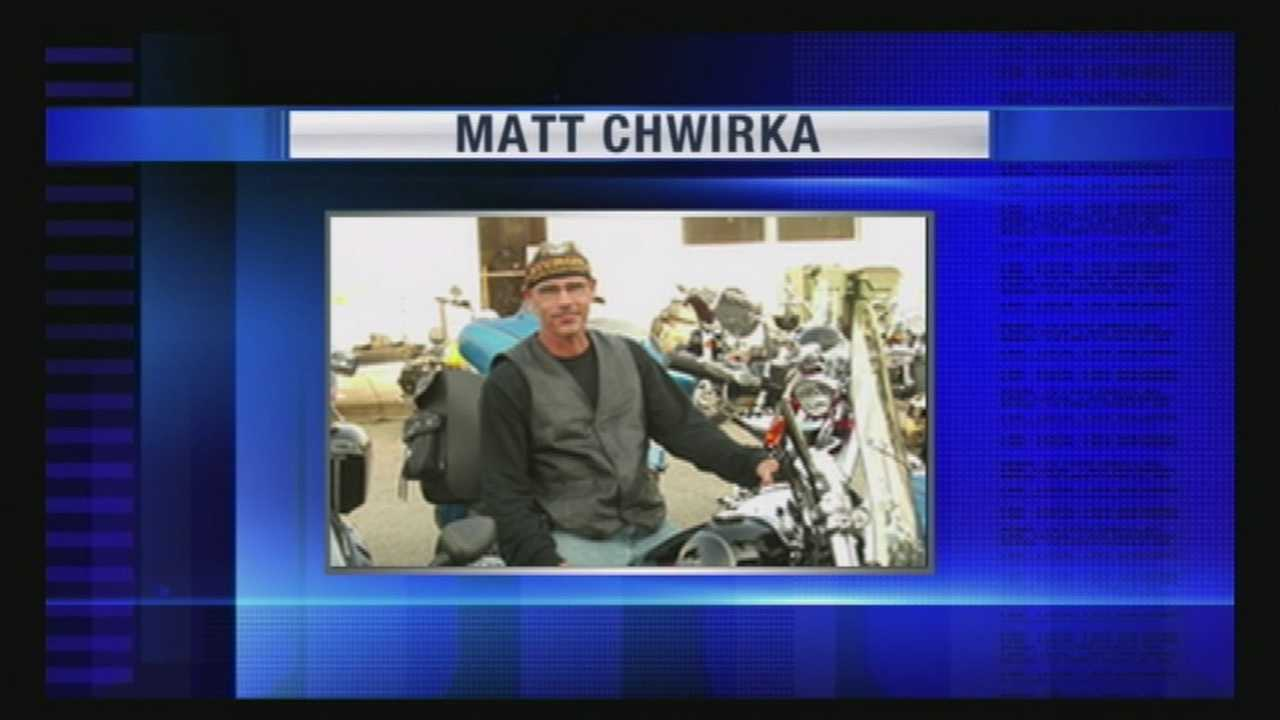 Matt Chwirka's friend remembers a man who would help anyone.