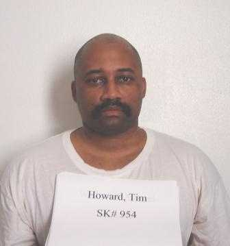 Tim Howard, age 44 was convicted in 1999 in Little River County in the murders of Brian Day and his wife Shannon Day.