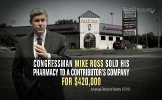 """CLAIM: A Republican Governors Association ad claimed that Mike Ross got a """"sweetheart deal"""" when he sold his Prescott pharmacy in 2007."""