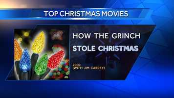 #19 How the Grinch Stole Christmas (2000) - #1 Top Grossing Christmas Movies from BoxOfficeMojo.com&#x3B; #14 AMC's Top Christmas Movies