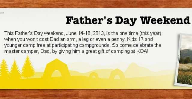 Kids can camp for free with their dads at participating KOA locations on Father's Day weekend.