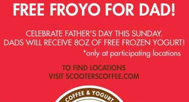 Dad can get free Froyo at certain locations. More details here.