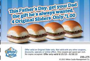 White Castle is offering 4 sliders for $1 on Father's Day with this coupon.