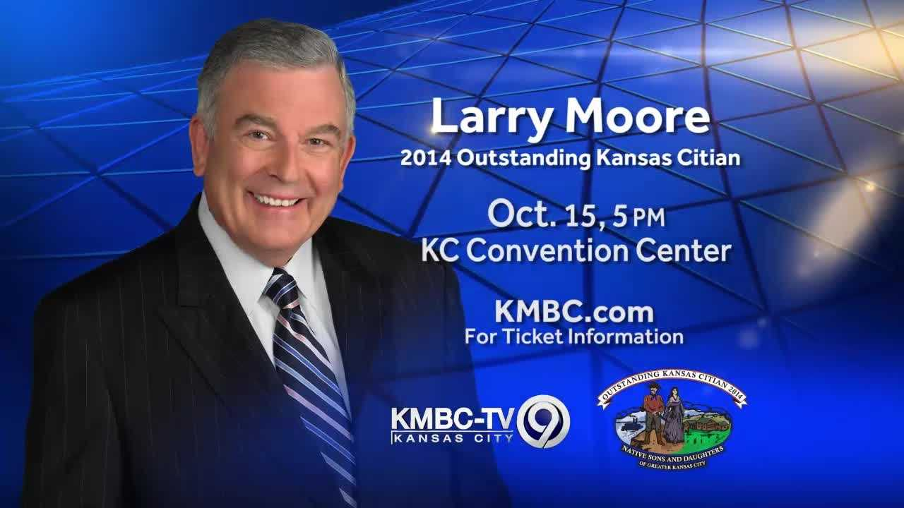 "KMBC-TV, along with the Native Sons and Daughters of Kansas City, is proud to honor anchor emeritus Larry Moore as the ""2014 Outstanding Kansas Citian."""