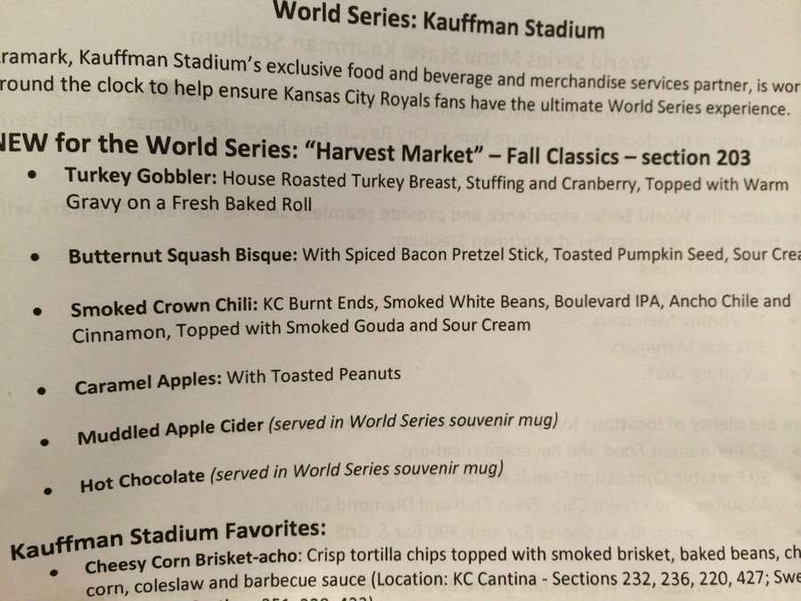 New food options available at Kauffman Stadium, just for the World Series, have a flare of fall: They include roasted turkey breast, a butternut squash bisque, smoked chili, caramel apples, muddled apple cider and hot chocolate.