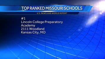 Missouri's top-ranked school is Lincoln College Preparatory Academy. To be eligible for a state ranking, a school must be awarded a national gold or silver medal.