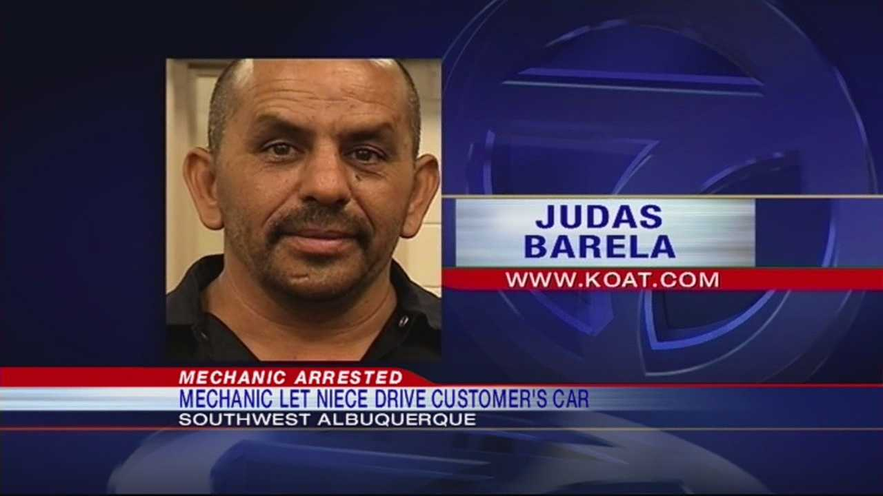An Albuquerque mechanic is in hot water, after police say he let his niece drive a customer's car.