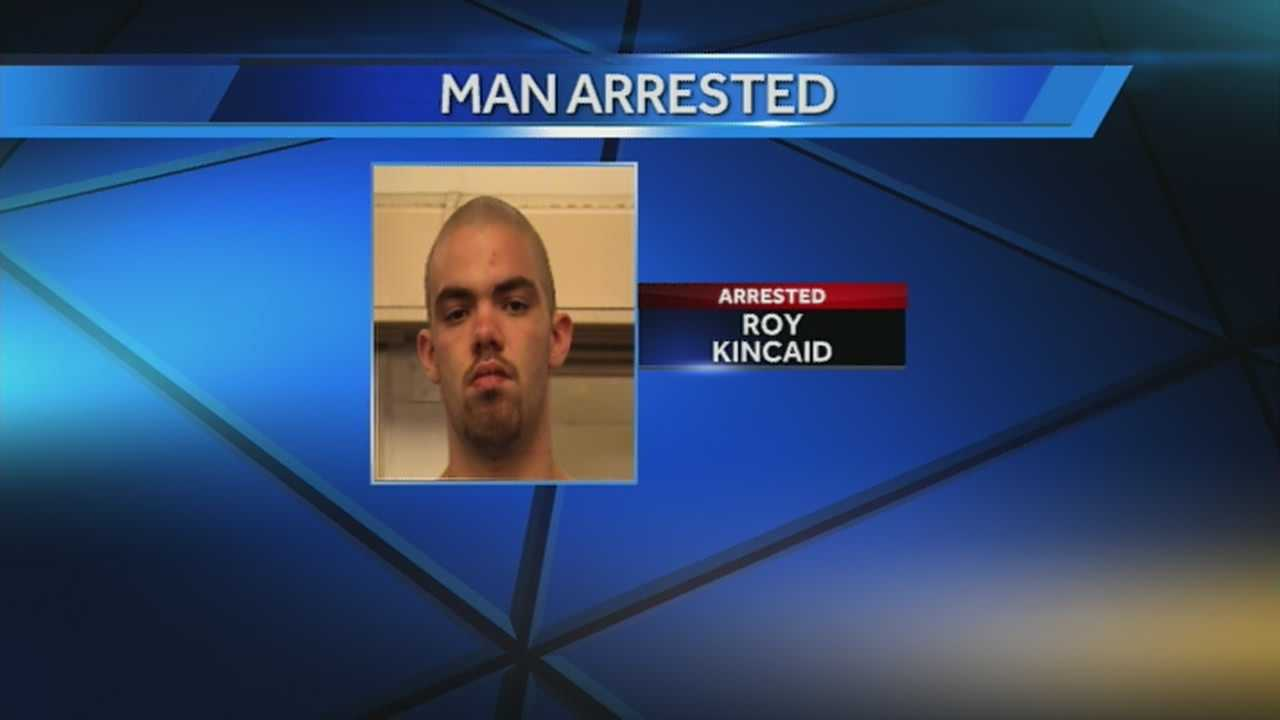 Roy Kincaid, 22, reportedly broke into a house after the homeowner wouldn't let him spend the night on the patio.