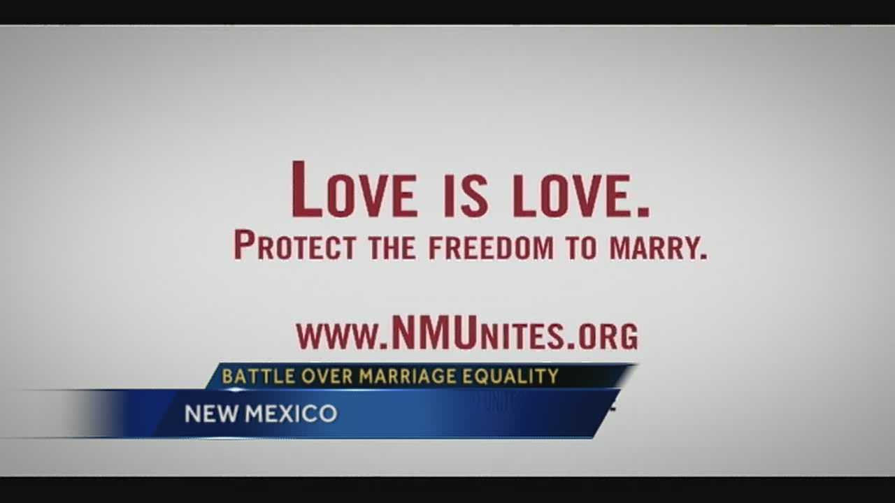 Same-sex marriage is now legal in New Mexico, but residents may still be seeing ads supporting marriage equality.