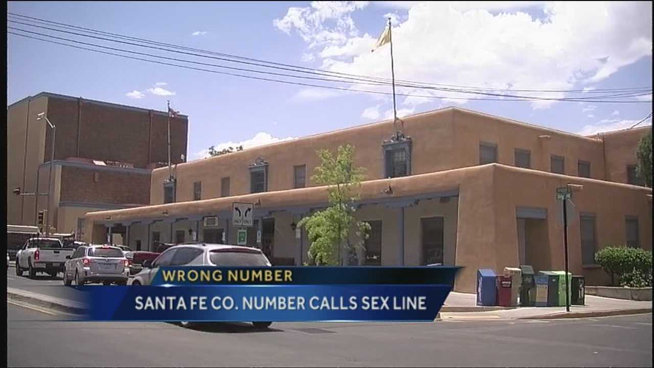 A 1-800 number previously posted on the Santa Fe County website actually took callers to a phone sex hotline.