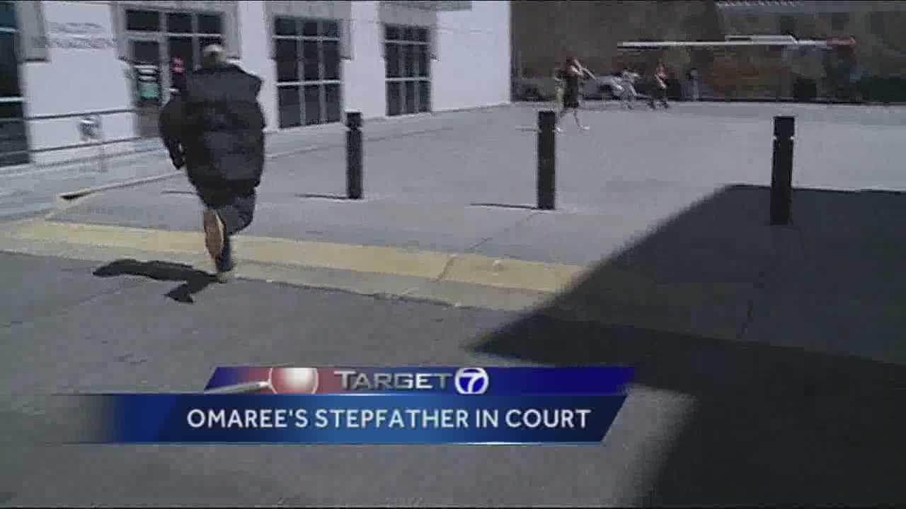 Omaree's stepdad makes court appearance
