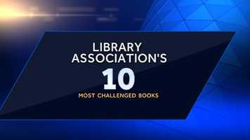 Each year, the ALA's Office for Intellectual Freedom compiles a list of the top 10 most frequently challenged books in order to inform the public about censorship in libraries and schools.
