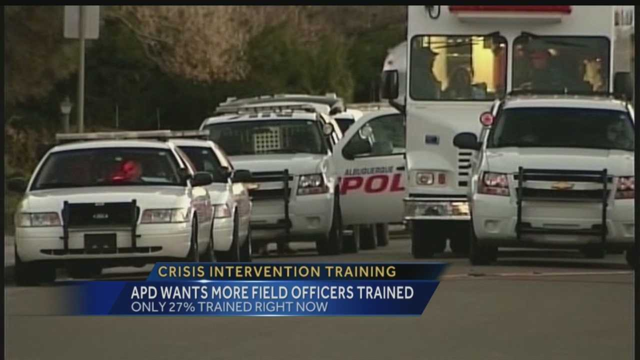 ALBUQUERQUE POLICE OFFICERS WILL BE SPENDING MORE TIME IN THE CLASSROOM FOR CRISIS INTERVENTION TRAINING. IT WAS ONE OF THE RECOMMENDATIONS MADE IN THE DEPARTMENT OF JUSTICE'S REPORT.