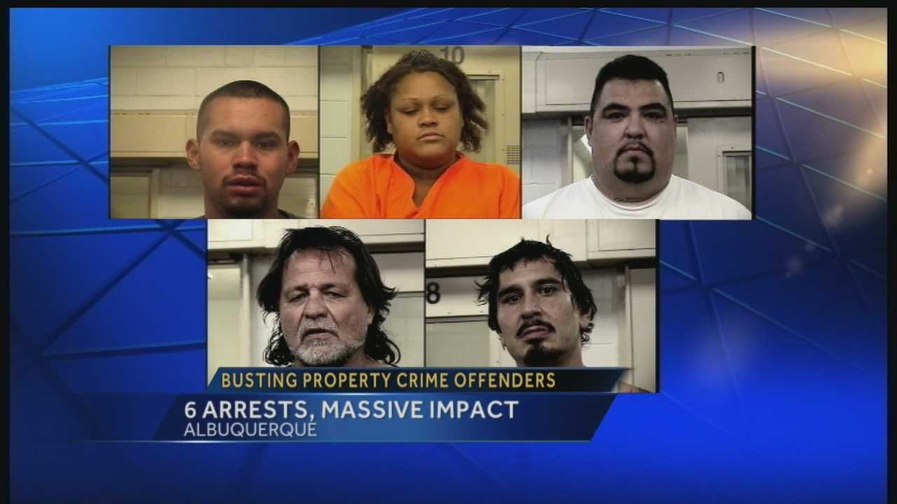 The Albuquerque Police Department said it just put a big dent in property crime by busting six repeat offenders this week.
