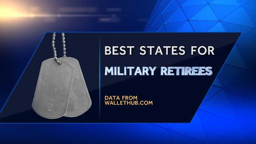Check out the 20 best states for military retirees based on economic environment, quality of life and health care from Wallethub.com