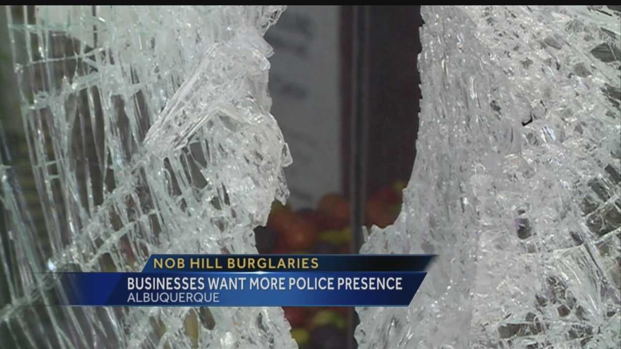 EVEN AFTER POLICE SAID CRIME WAS DOWN IN NOB HILL, BUSINESSES SAY THEY'RE NOW FED UP WITH BURGLARS AGAIN, AFTER SEVERAL NEW BREAK-INS.