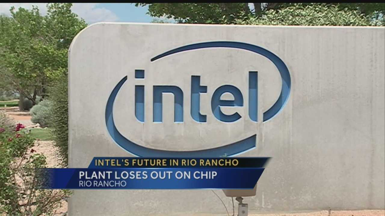 Intel is a major economic driver in Rio Rancho and Sandoval County. Some are worried about the plant's future, however, after the plant got passed up on the company's latest project.