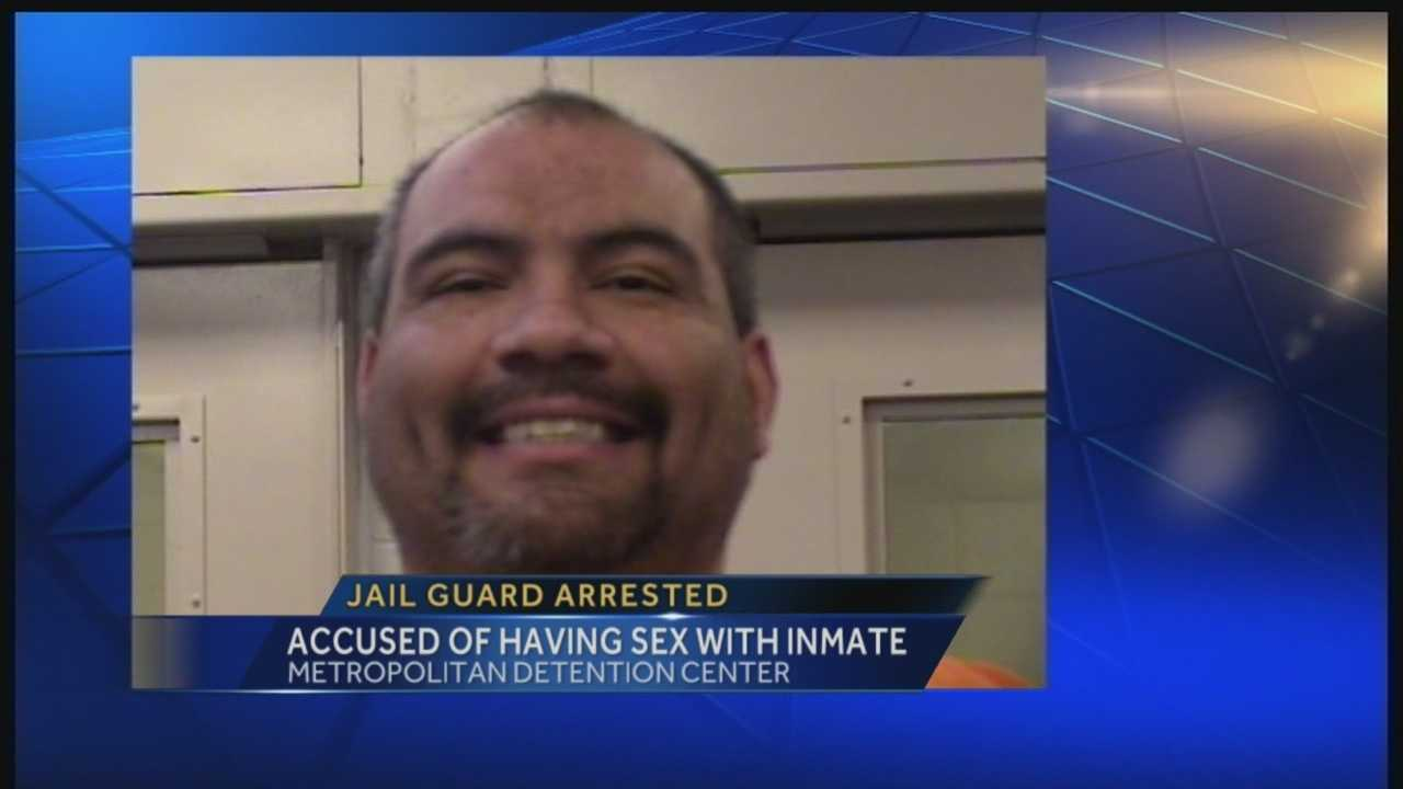 Authorities said they arrested a Bernalillo County Jail guard because he was acting inappropriately with several female inmates and allegedly had sex with one of them.