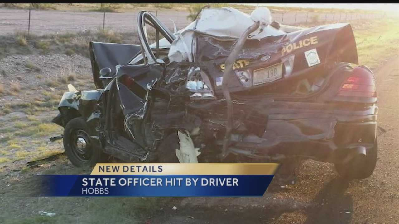 New Mexico State Police said an officer was hit by a man accused of drunk driving Saturday night.