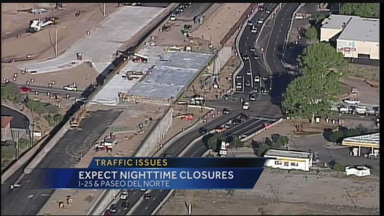 Driving on Interstate 25 at Paseo Del Norte after 9 p.m. has turned into a nightmare because of closures.