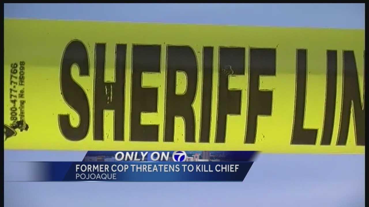 Pojoaque: Former cop threatens to kill chief