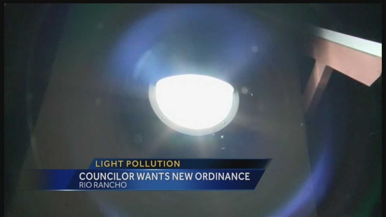 Residents in Rio Rancho could soon be tuning to the dark side. The City council is looking to cut down on light pollution.