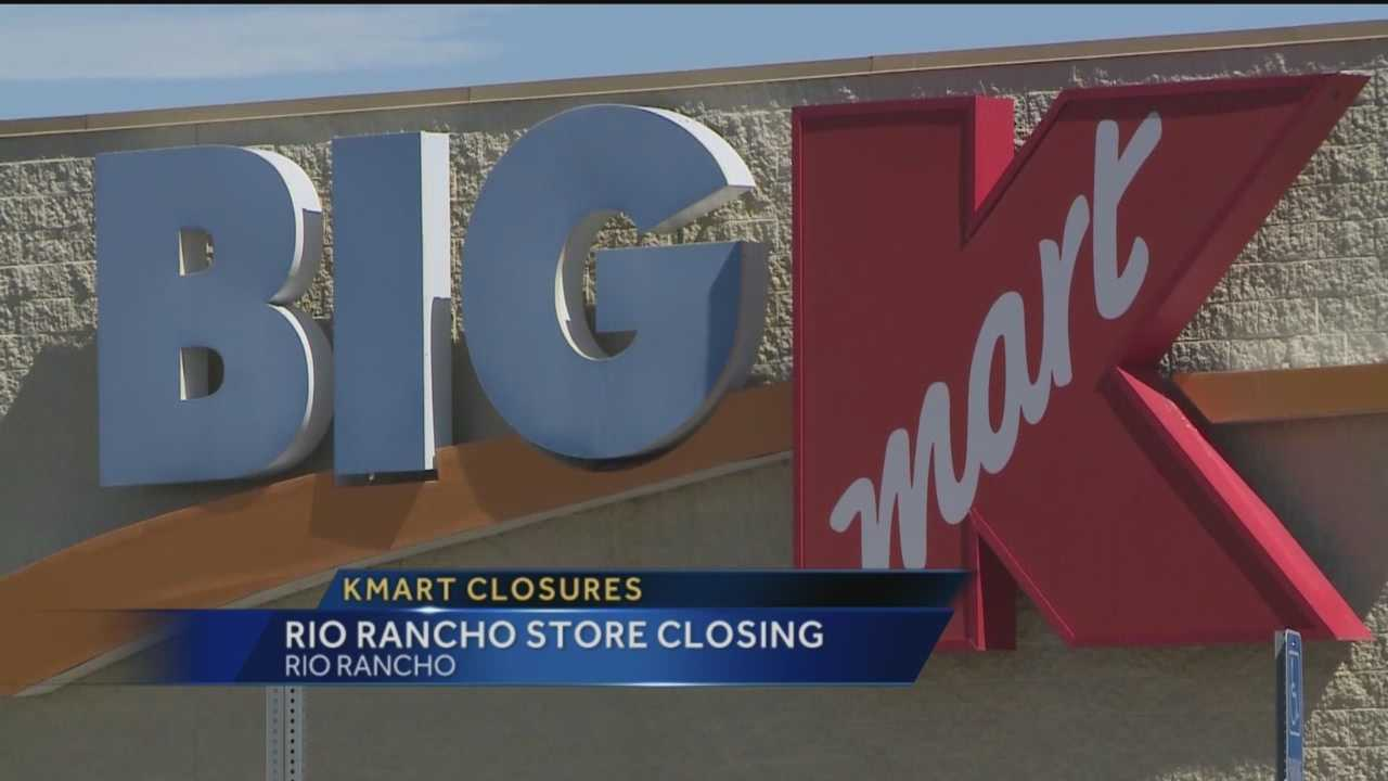 KMart announced Tuesday that it's closing stores across the country, including a location in Rio Rancho.